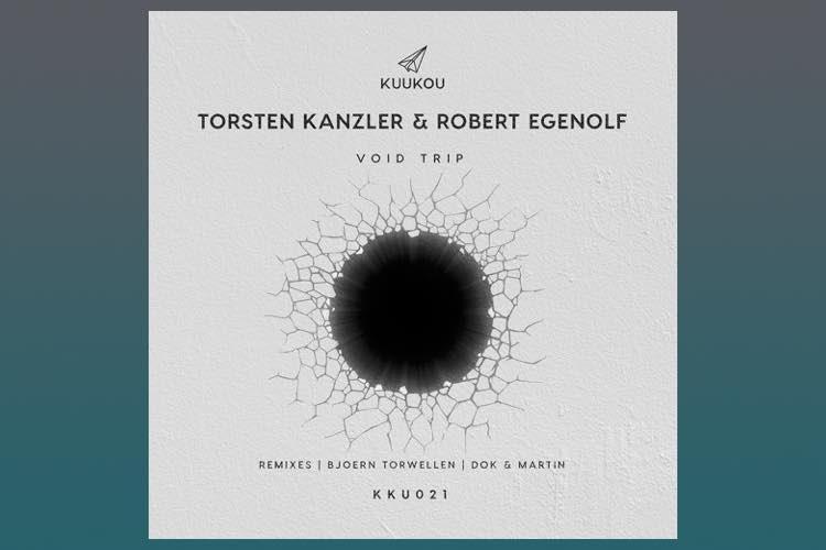 Void Trip EP - Torsten Kanzler & Robert Egenolf
