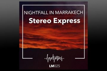 Nightfall in Marrakech - Stereo Express