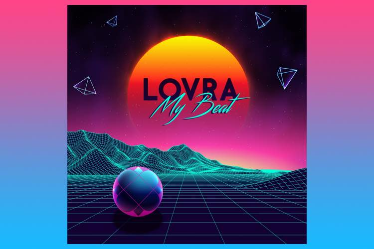 My Beat - LOVRA