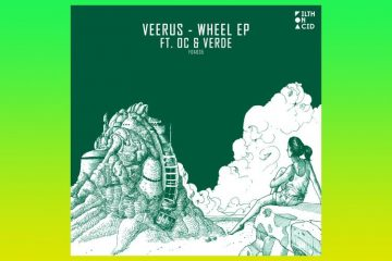 Wheel EP - Veerus ft. OC & Verde