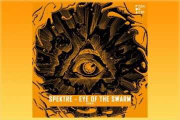 Eye of The Swarm EP - Spektre