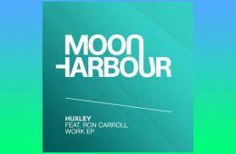 Work EP - Huxley feat. Ron Carroll