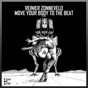 Move Your Body To The Beat EP - Reinier Zonneveld