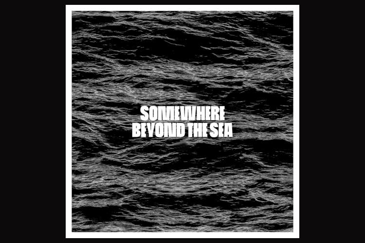 Somewhere Beyond The Sea - Sono