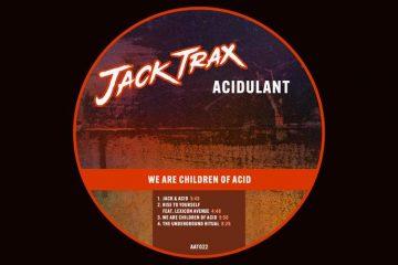 We Are Children Of Acid EP - Acidulant