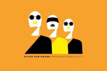 Propaganda Remixes Pt.1 - Oliver Huntemann