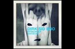 Hitachi EP - Dirk Sid Eno