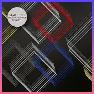 Follow the Shade EP - James Teej