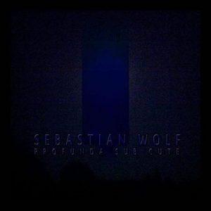 Profunda Sub Cute EP - Sebastian Wolf
