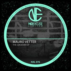 The Groover EP - Mauro Vetter