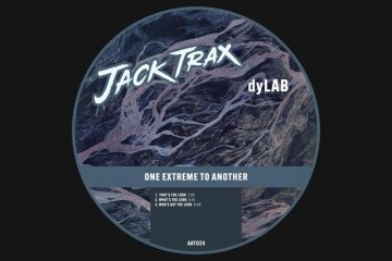 One Extreme To Another EP - dyLAB
