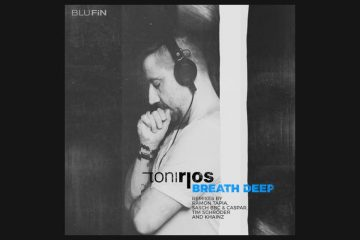 Breath Deep (The Remixes) - Toni Rios
