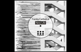 New Life EP - Franky Carbon-e