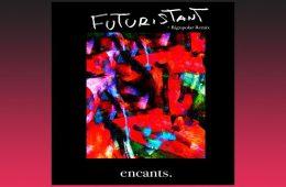The Future Dance EP - Futuristant