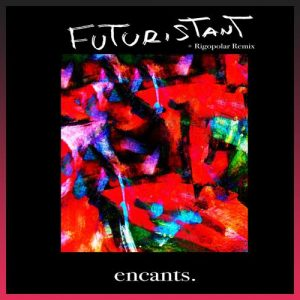 The Future Dance EP - Futuristant