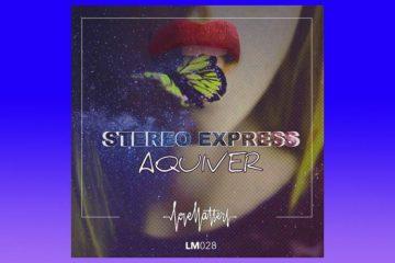 Aquiver - Stereo Express