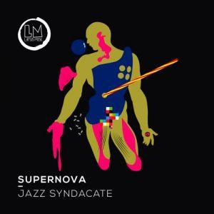 Jazz Syndacate - Supernova