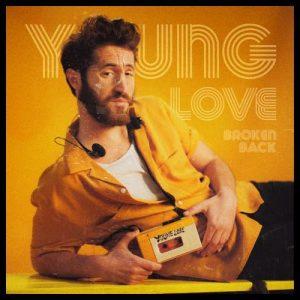 Young Love - Broken Back