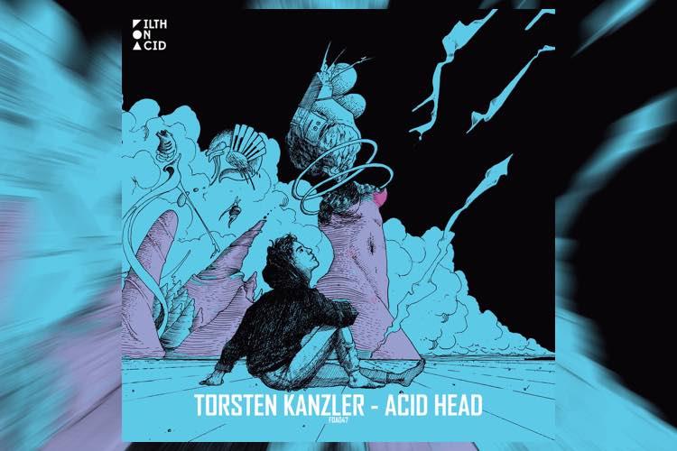 Acid Head EP - Torsten Kanzler