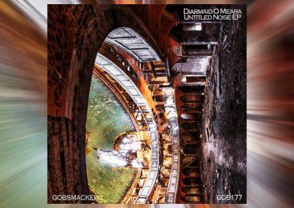 Untitled Noise EP - Diarmaid O Meara