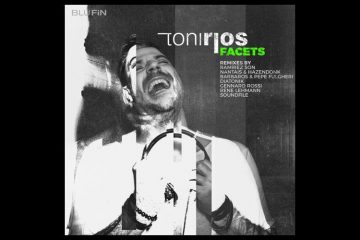 Facets (The Remixes) - Toni Rios
