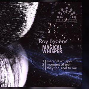 Magical Whisper EP - Roy Lebens