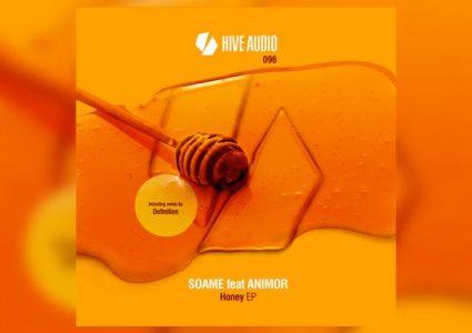 Honey EP - Soame feat. Animor