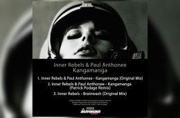 Kangamanga EP - Inner Rebels & Paul Anthonee