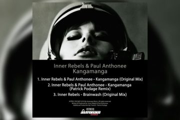 Kangamanga EP - Inner Rebels & Paul Anthonee
