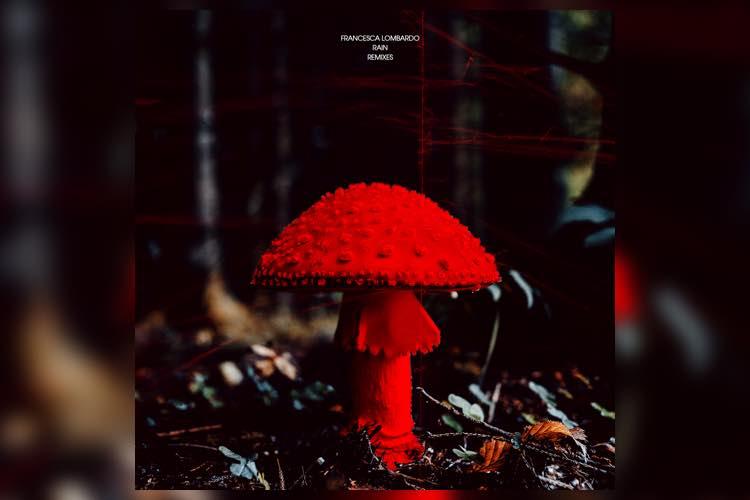 Rain Remixes EP - Francesca Lombardo