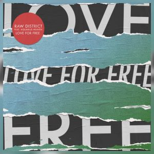 Love For Free EP - Raw District