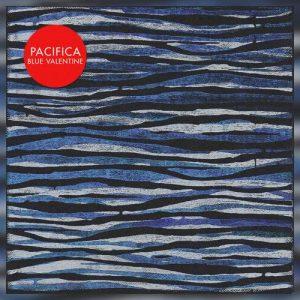 Blue Valentine - Pacifica