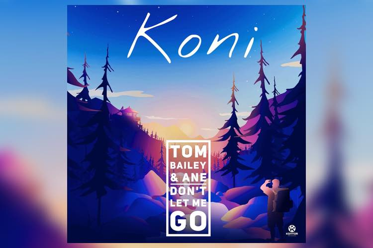Don't Let Me Go - Koni
