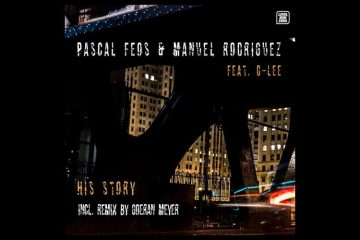 His Story EP by Pascal Feos & Manuel Rodriguez feat. D-Lee