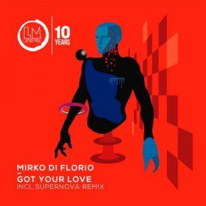 Got Your Love EP - Mirko Di Florio