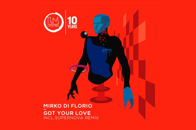 Got Your Love EP - Mirko Di Florio
