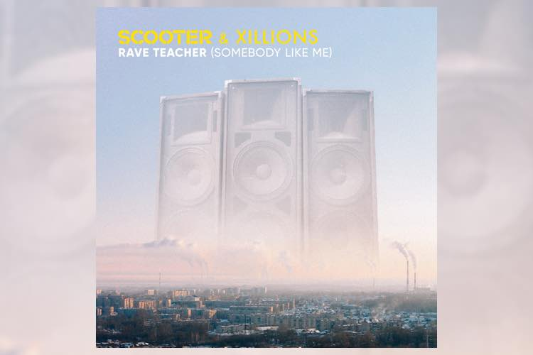 Rave Teacher by Scooter & Xillions